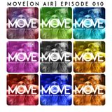 MOVE [on air] - Episode 010