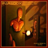 Paradox - A Creative Collaboration - Deep Progressive -Melodic Electronica -Dark Techno-Experimental