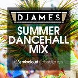 DJames - Summer Dancehall Mix