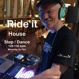 Ride it (House)