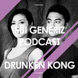 SUI GENERIZ PODCAST 003 - Drunken Kong