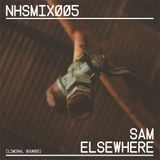 NHSMIX005 - SAM ELSEWHERE (LIMINAL SOUNDS)