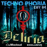 Techno Phobia - CUT 04 [Deliria]