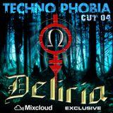 Techno Phobia - CUT 04 [Deliria]
