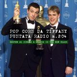 Pop Corn da Tiffany | puntata radio n.204 | Boston al cinema e Orange is the new Black