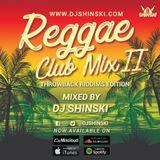 Reggae Club Mix Vol 2 [Throwback Riddims]