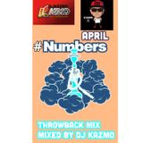 Numbers April. Throwback Mix Mixed by DJ KAZMO