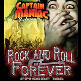 Episode 186 /Rock and Roll Forever