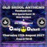 Craig Dalzell on Jamie B's Facebook Live Old Skool Anthems [17.08.17]