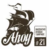 Ahoy! Massaya's Reggae Rampage #21