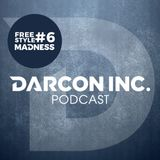 Darcon Inc. • Freestyle Madness Nº 6