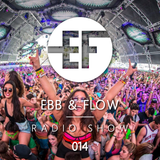 Ebb & Flow Radio 014