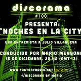 DISCORAMA # 100 = Noches en La City (La historia jamas contada de la disco New York City)