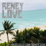 Reney Love - Back from Miami