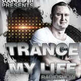 MARTIN SOUNDRIVER presents TRANCE MY LIFE RADIOSHOW  EPISODE 102 [Trance1.Fm]