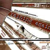 "Julen @ Cultura Club (S.2)_""Raining Againg"""