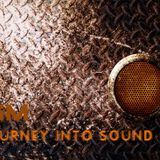 Journey Into Sound with SM - Episode 3