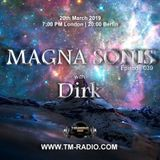 Dirk - Host Mix - MAGNA SONIS 039 (20th March 2019) on TM Radio