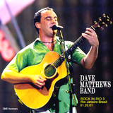 Dave Matthews Band - Rock in Rio 20.01.01