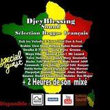 DjeyBlessing Sound Sélection Reggae Français