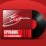 Episode 017 :: #LACEDWITHBASS