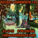 Hillbilly Bandwidth #29 02-13-19