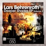Lars Behrenroth - Kord (Deeper Shades EP Volume 2) - Deeper Shades Recordings
