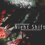 Night Shift ft TacehT EP: behind the twitch 11-4-18