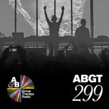 Group Therapy 299 with Above & Beyond and Yotto