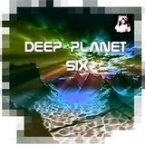 DEEP PLANET SIX - Music Selected and Mixed By Orso B