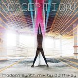 Perception | Modern Synth | DJ Mikey