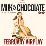 Milk'n'Chocolate's February 2014 Airplay