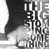 MARTIN VAN MORGEN-The big stomping something