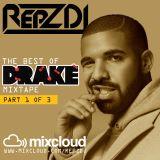 REPZ DJ - Drake Mix 2013 - 2016 *REPOST* **60Min+ Mix**