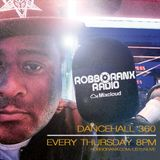 DANCEHALL 360 SHOW - (21/07/16) ROBBO RANX