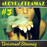 """1Love4Steamaz #3 """"Rub A Dub"""""""