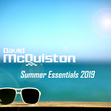 David McQuiston - Summer Essentials 2019 Volume 1