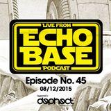 Echo Base Podcast No.45
