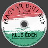 Klub Éden Magyar Buli Mix Dj Paul