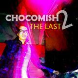 [ George Reynold ] CHOCOmish 2 [The last 2o11' ]