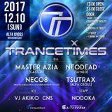 CLASSIC TRANCE MIX / 2017.12.10 TRANCETIMES Vol.1@ALFA CROSS / Mixed by Tsutrax