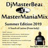 DjMasterBeat MasterManiaMix Summer Edition 2019 A Touch Of Latino From Italy