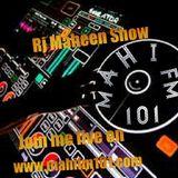 RJ Maheen/Mahi show on mahifm101 topic(raat achi lagti hai yah din)