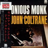 Thelonious Monk With John Coltrane At The Five Spot