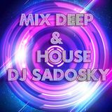 Mix Deep & House En Proceso..... By Dj Sadosky
