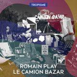 Podcast Romain Play pour le Tropisme Festival