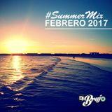 Dj Brujo - Summer Mix Febrero 2017