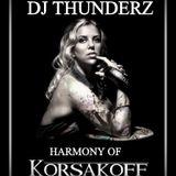 DJ THUNDERZ - HARMONY OF KORSAKOFF