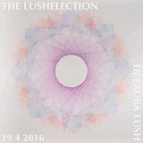 The Lushelection 19.4.16