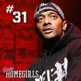 #31 Deine Homegirls - Prodigy Reminiscence